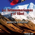 Los Latinoamericanos y el Tíbet - un libro que mantiene su vigencia
