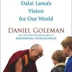 La Fuerza del Bien: La Visión del Dalai Lama para Nuestro Mundo - Daniel Goleman